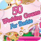 50 Wedding Gowns for Barbie gioco