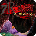 7 Roses: A Darkness Rises Collector's Edition gioco