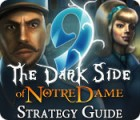 9: The Dark Side Of Notre Dame Strategy Guide gioco