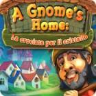 A Gnome's Home: La crociata per il cristallo gioco