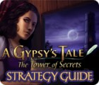 A Gypsy's Tale: The Tower of Secrets Strategy Guide gioco