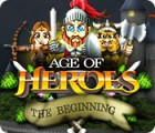 Age of Heroes: The Beginning gioco