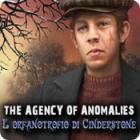 The Agency of Anomalies: L'orfanotrofio di Cinderstone gioco