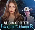Alicia Griffith: Lakeside Murder gioco