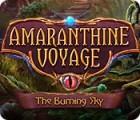 Amaranthine Voyage: The Burning Sky gioco