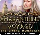 Amaranthine Voyage: The Living Mountain Collector's Edition gioco
