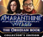 Amaranthine Voyage: The Obsidian Book Collector's Edition gioco