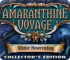 Amaranthine Voyage: Winter Neverending Collector's Edition gioco