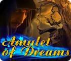 Amulet of Dreams gioco