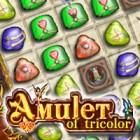 Amulet of Tricolor gioco