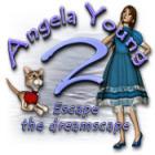 Angela Young 2: Escape the Dreamscape gioco