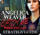 Angelica Weaver: Catch Me When You Can Strategy Guide gioco