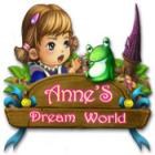 Anne's Dream World gioco
