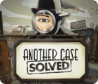 Another Case Solved gioco