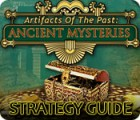 Artifacts of the Past: Ancient Mysteries Strategy Guide gioco