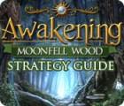 Awakening: Moonfell Wood Strategy Guide gioco