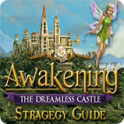 Awakening: The Dreamless Castle Strategy Guide gioco