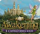 Awakening: Il castello senza sogni gioco