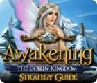 Awakening: The Goblin Kingdom Strategy Guide gioco