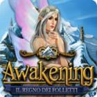 Awakening: Il regno dei folletti gioco