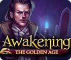 Awakening: The Golden Age gioco