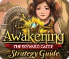 Awakening: The Skyward Castle Strategy Guide gioco