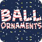 Ball Ornaments gioco
