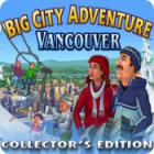 Big City Adventure: Vancouver Collector's Edition gioco