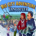 Big City Adventure: Vancouver gioco