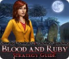 Blood and Ruby Strategy Guide gioco