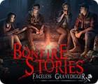 Bonfire Stories: Faceless Gravedigger gioco