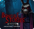 Bonfire Stories: Heartless Collector's Edition gioco