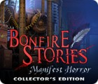 Bonfire Stories: Manifest Horror Collector's Edition gioco