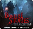 Bonfire Stories: The Faceless Gravedigger Collector's Edition game