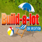 Build-a-lot: On Vacation gioco
