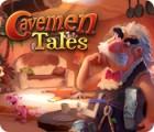 Cavemen Tales gioco