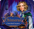 Chimeras: Cherished Serpent gioco
