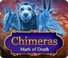 Chimeras: Mark of Death gioco