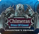Chimeras: The Price of Greed Collector's Edition gioco