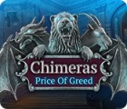 Chimeras: Price of Greed gioco