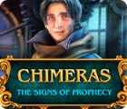 Chimeras: The Signs of Prophecy gioco