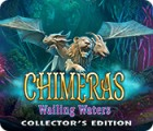 Chimeras: Wailing Waters Collector's Edition gioco