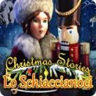 Christmas Stories: Lo Schiaccianoci gioco
