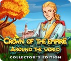 Crown Of The Empire: Around the World Collector's Edition gioco