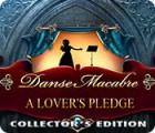 Danse Macabre: A Lover's Pledge Collector's Edition gioco