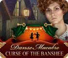 Danse Macabre: Curse of the Banshee gioco