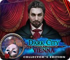 Dark City: Vienna Collector's Edition gioco