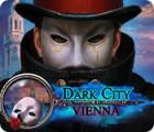 Dark City: Vienna gioco