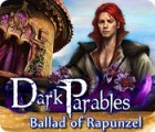 Dark Parables: Ballad of Rapunzel gioco