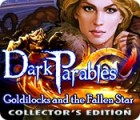 Dark Parables: Goldilocks and the Fallen Star Collector's Edition gioco